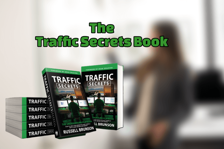 The Traffic Secrets book by Russell Brunson