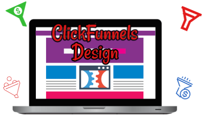 ClickFunnels Design – 4 Ways To Get a High Converting Funnel Design