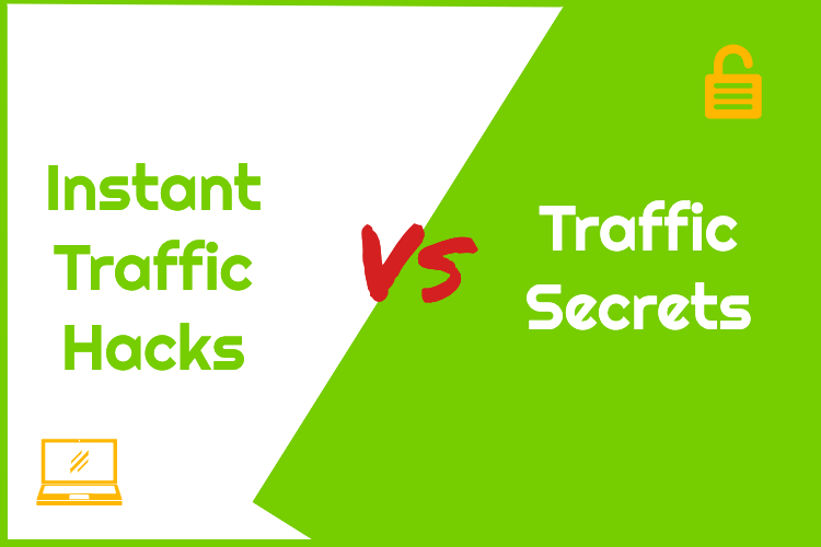 Instant traffic hacks compared to the new traffic secrets