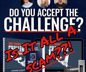 The One Funnel Away Challenge – Is It a Scam??