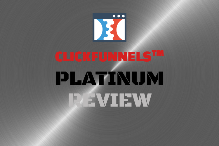 My ClickFunnels Platinum Review picture
