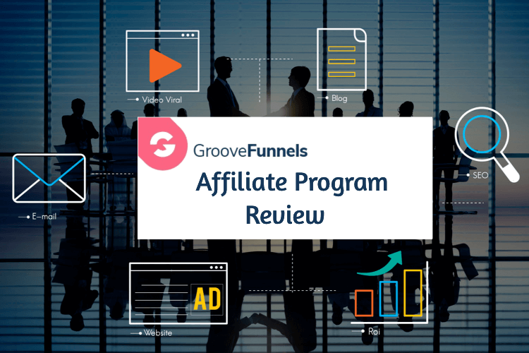 image for the GrooveFunnels affiliate program review