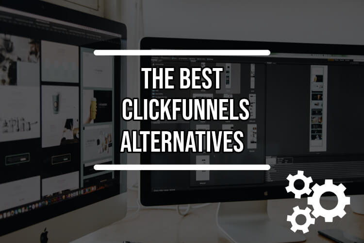 Computer screens with the best ClickFunnels alternatives